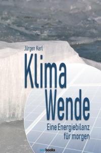 Cover Karl, Jürgen Klimawende-Eine Energiebilanz für morgen